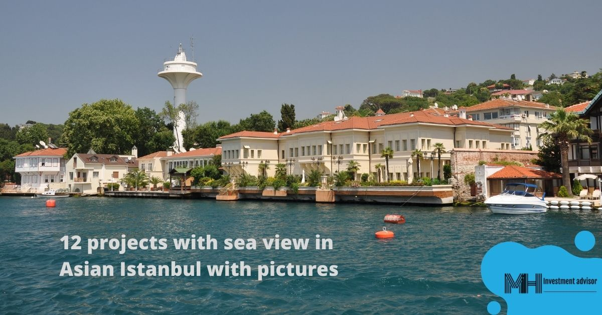 12 projects with sea view at asian side of istanbul