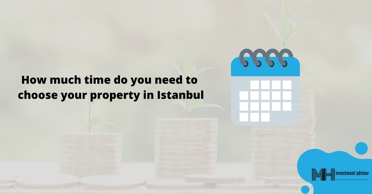 how much time do you need to buy property in turkey