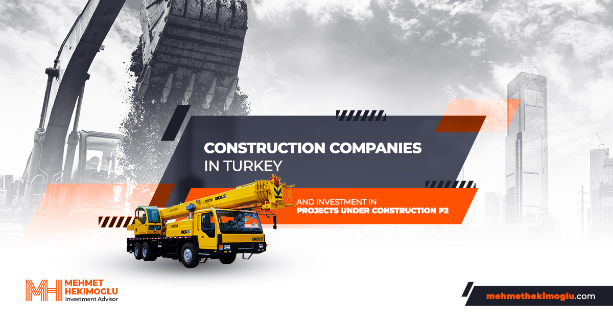Construction-companies-in-Turkey-and-investment-in-projects-under-construction-p2