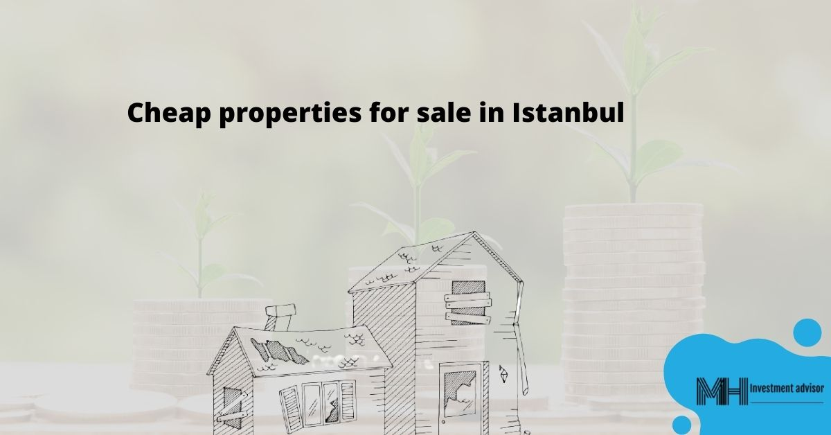 Cheap properties for sale in Istanbul